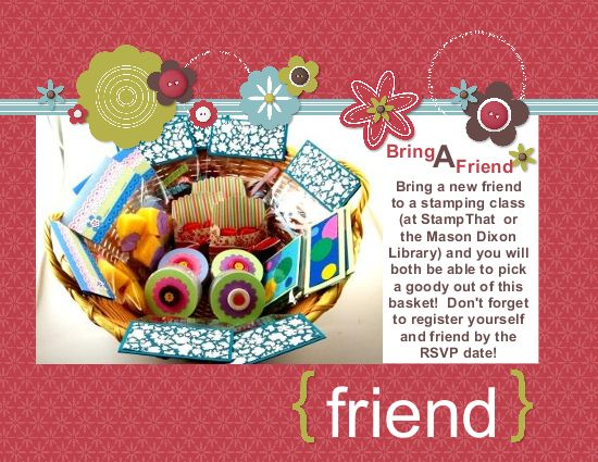 Bring a Friend to Stampin' Up! Classes!