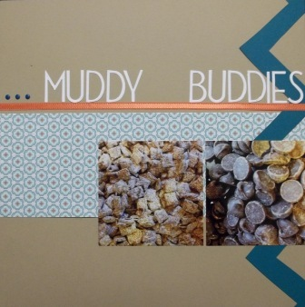 Making Muddy Buddies