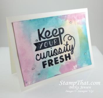Keep your curiosity fresh