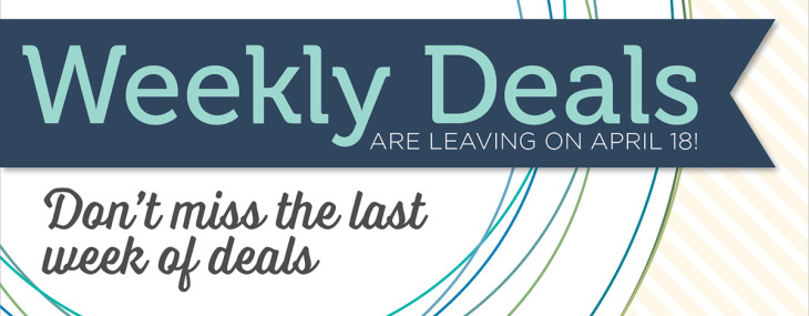 Last Week of Weekly Deals
