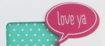 Just Sayin' I Love Ya Card