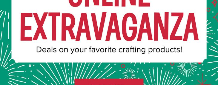 Online Extravaganza Sale & A Special for Monday