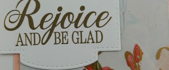 Rejoice and Be Glad Handmade Card